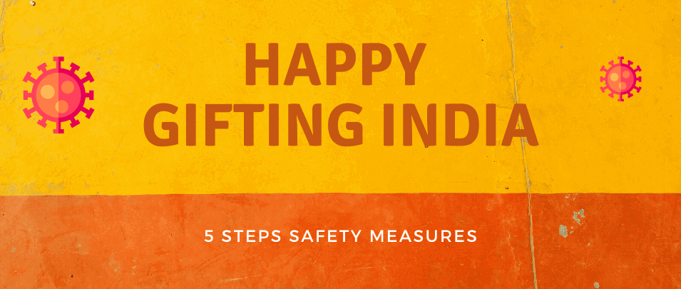 5 Steps by IndiaGiftsKart to make your Gifting Safe