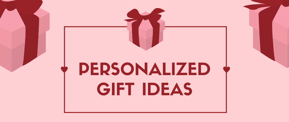 Personalised Gift Ideas for the People You Care For